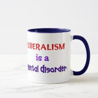 Liberalism is a Mental Disorder 1 Mug