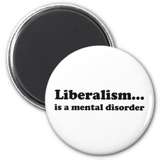 Liberalism... is a mental disorder magnet