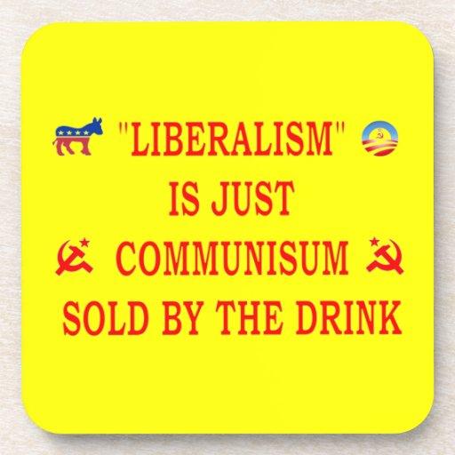 LIBERALISM IS JUST COMMUNISM COASTERS
