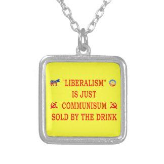 LIBERALISM IS JUST COMMUNISM SQUARE PENDANT NECKLACE