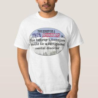 Liberalism Mental Disorder T-Shirt