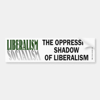 Liberalism/Socialism-bumper Bumper Stickers