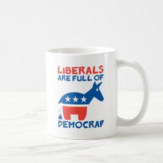 Liberals are full of DemoCRAP Classic White Coffee Mug