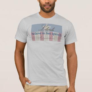 Liberals believe T-Shirt