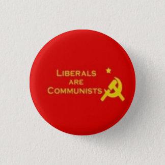Liberals=Communists Button
