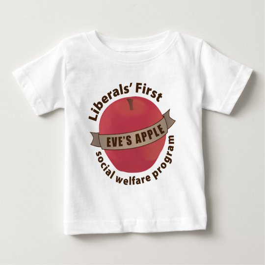 Liberals' First Social Welfare Program Baby T-Shirt