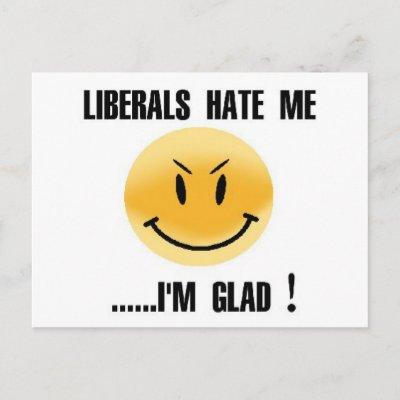 liberals_hate_me_postcard-p239056978626332764qibm_400.jpg