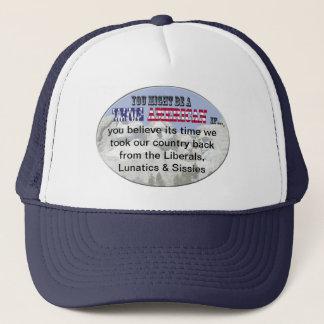 liberals lunatics sissies trucker hat