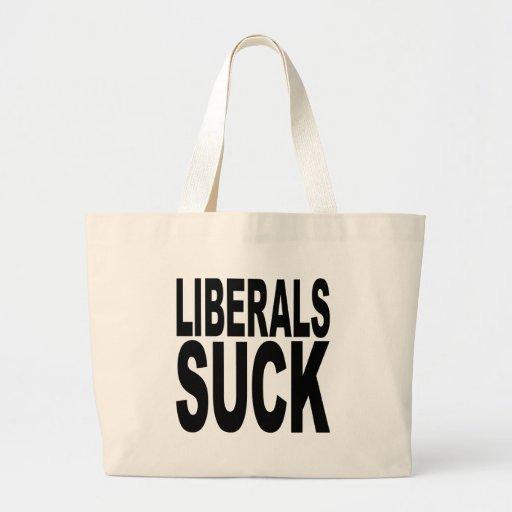 Liberals Suck Bag