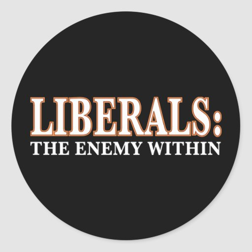 Liberals - The Enemy Within Classic Round Sticker