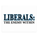 Liberals - The Enemy Within Postcard