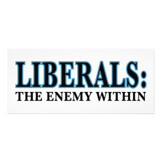 Liberals - The Enemy Within Full Color Rack Card