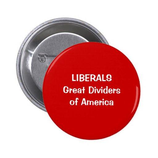LIBERALSGreat Dividersof America Pinback Button