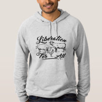 Liberation For All - Vegan Clothing Design Hoodie
