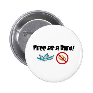 ¡Libere como pájaro! Pin