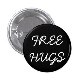 Libere el botón de los abrazos pin redondo de 1 pulgada