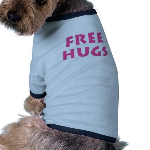 Libere los abrazos camiseta con mangas para perro