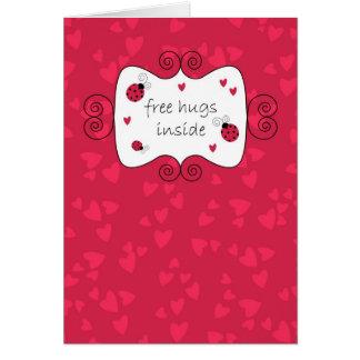 Libere los abrazos dentro tarjeta de felicitación