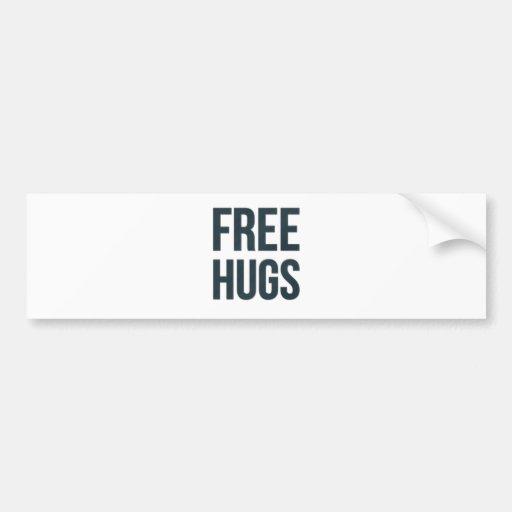 Libere los abrazos etiqueta de parachoque