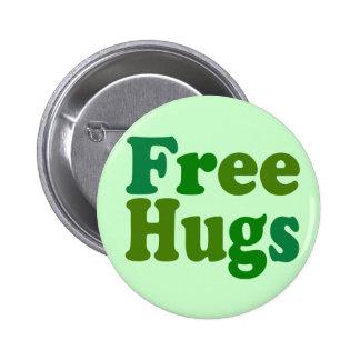 Libere los abrazos pin redondo 5 cm