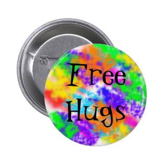 Libere los abrazos pin redondo de 2 pulgadas