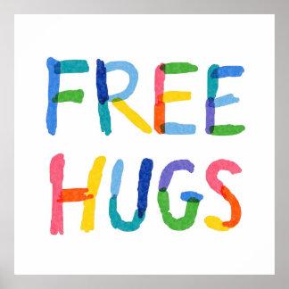Libere los abrazos póster