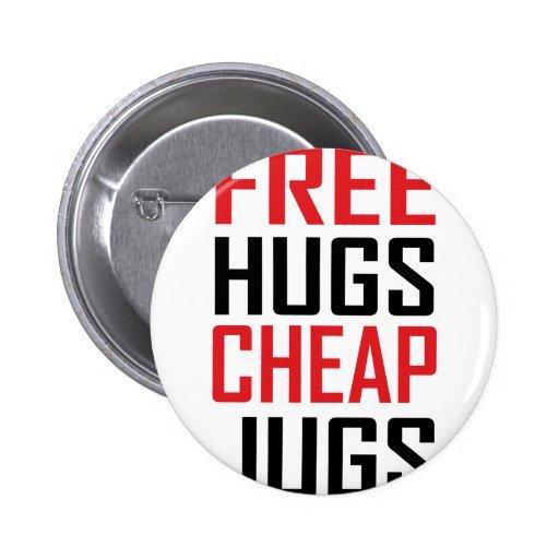 libere los jarros baratos de los abrazos pin redondo 5 cm