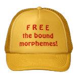 ¡Libere los morfemas encuadernados! Gorro De Camionero