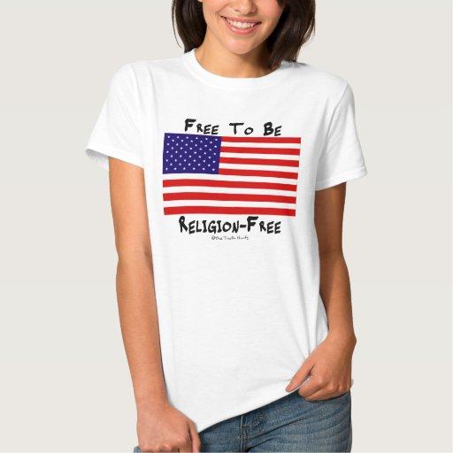 Libere para ser Religión-Libre T-shirt