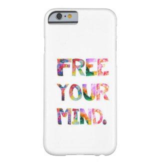 Libere su caso del iPhone 6 de la mente Funda Barely There iPhone 6