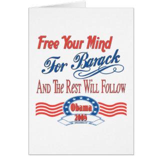 Libere su mente para Barack Tarjeta De Felicitación