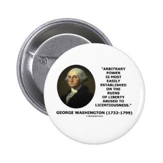 Libertad arbitraria del poder de George Washington Pin
