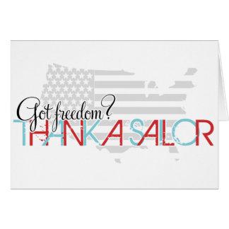 ¿Libertad conseguida? Agradezca a un marinero Tarjeta De Felicitación