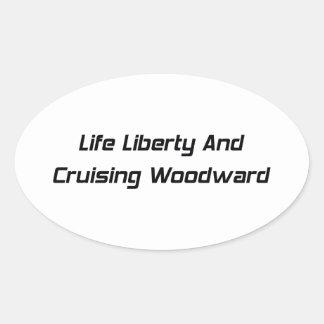 Libertad de la vida y Woodward que cruza Pegatina Ovalada