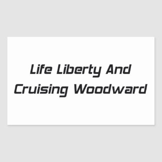 Libertad de la vida y Woodward que cruza Pegatina Rectangular