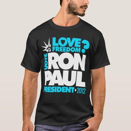 ¿Libertad del PRESIDENTE 2012 amor de RON PAUL del Playera