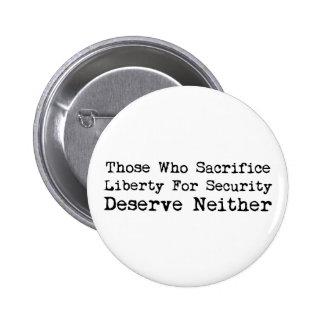 Libertad del sacrificio para el botón de la seguri pin redondo de 2 pulgadas