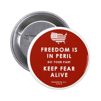 ¡Libertad en peligro! Pin Redondo De 2 Pulgadas