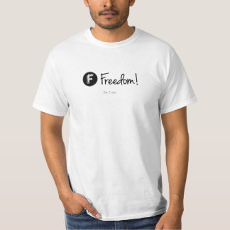 ¡Libertad! - Esté libre. Camisetas blancas Remeras