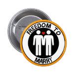 Libertad gay a casarse pin redondo 5 cm