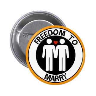 Libertad gay a casarse pin redondo de 2 pulgadas