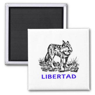 Libertad - Lobo EN la naturaleza Refrigerator Magnet