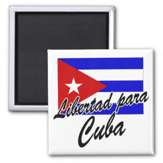 ¡Libertad para Cuba! Imán Cuadrado