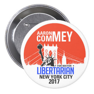 Libertarian Aaron Commey for NYC Mayor Button