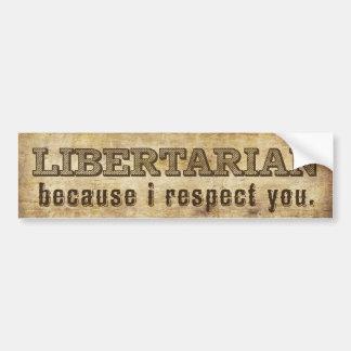 Libertarian Bumper Sticker Car Bumper Sticker
