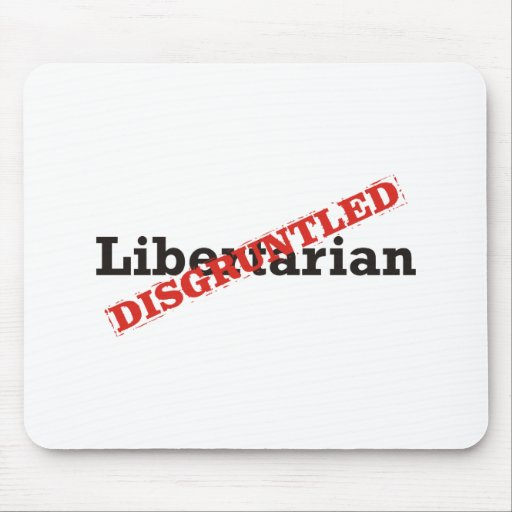 Libertarian / Disgruntled Mousepad