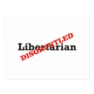 Libertarian / Disgruntled Postcard