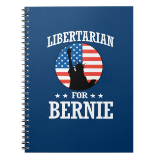 LIBERTARIAN FOR BERNIE SANDERS NOTEBOOK