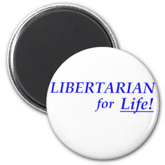 Libertarian for Life 2 Inch Round Magnet