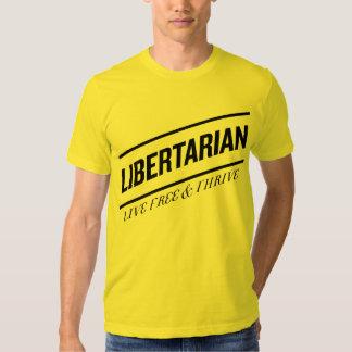 Libertarian Live Free & Thrive T Shirt